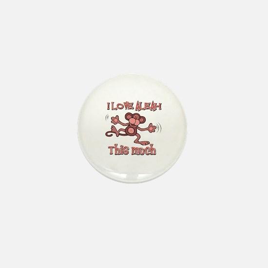 I love Aleah Mini Button