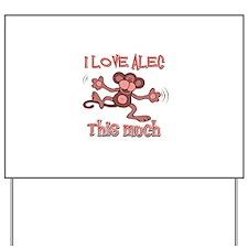 I love Alec Yard Sign