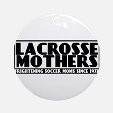 Lacrosse Mothers Ornament (Round)