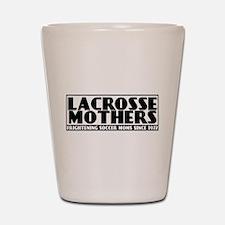 Lacrosse Mothers Shot Glass