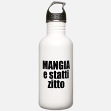 Mangia e Statti Zitto Water Bottle