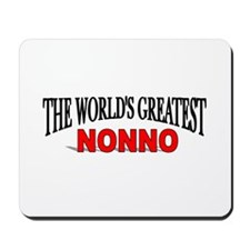 """The World's Greatest Nonno"" Mousepad"