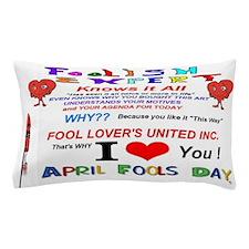 April Fools Foolish Expert Pillow Case