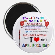 April Fools Foolish Expert Magnet