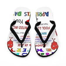 April Fools Foolish Expert Flip Flops