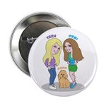 "Debi and Tara 2.25"" Button (10 pack)"