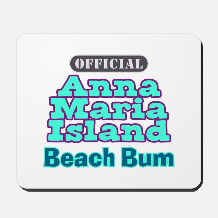 Anna Maria Island Beach Bum Mousepad