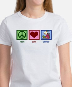 Peace Love Library Women's T-Shirt