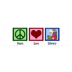 Peace Love Library Wall Decal