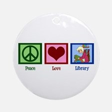 Peace Love Library Ornament (Round)