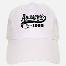 Awesome Since 1952 Baseball Baseball Cap
