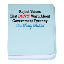 Government Tyranny Tea Party Patriot baby blanket
