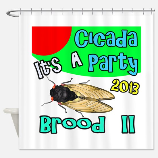 It's A Cicada Party Shower Curtain