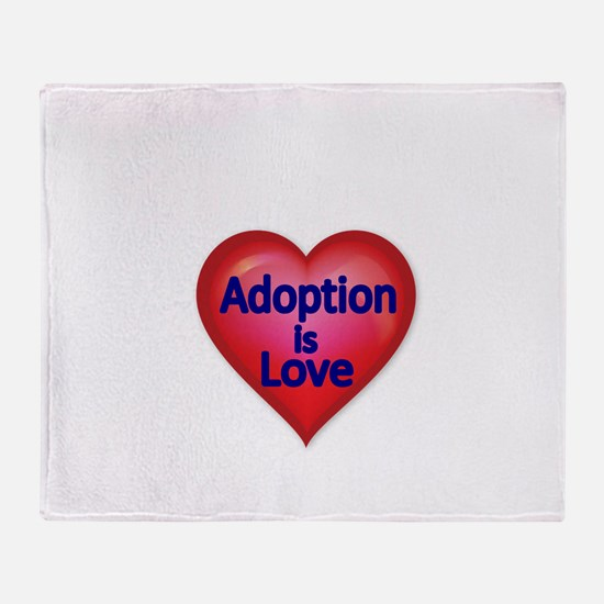Adoption is love Throw Blanket