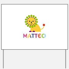 Matteo Loves Lions Yard Sign
