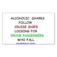 Alcoholic Sharks Follow Cruise Ships Decal
