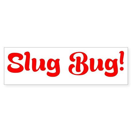 Slug Bug Bumper Sticker Bumper Sticker