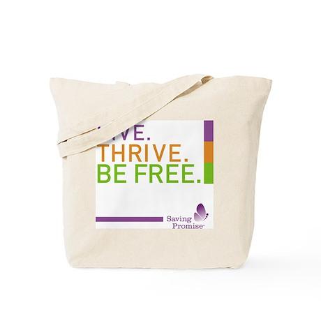 LIVE. THRIVE. BE FREE. Tote Bag