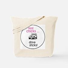 Real Chicks ... Drive Sticks !! Tote Bag