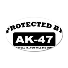 property of protected by ak47 b Wall Decal