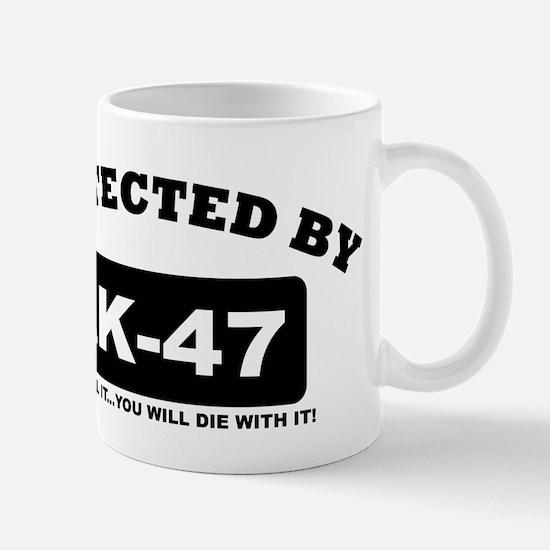 property of protected by ak47 b Mug