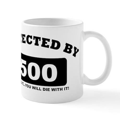property of protected by 500 b Mug
