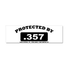 property of protected by 357 b Car Magnet 10 x 3