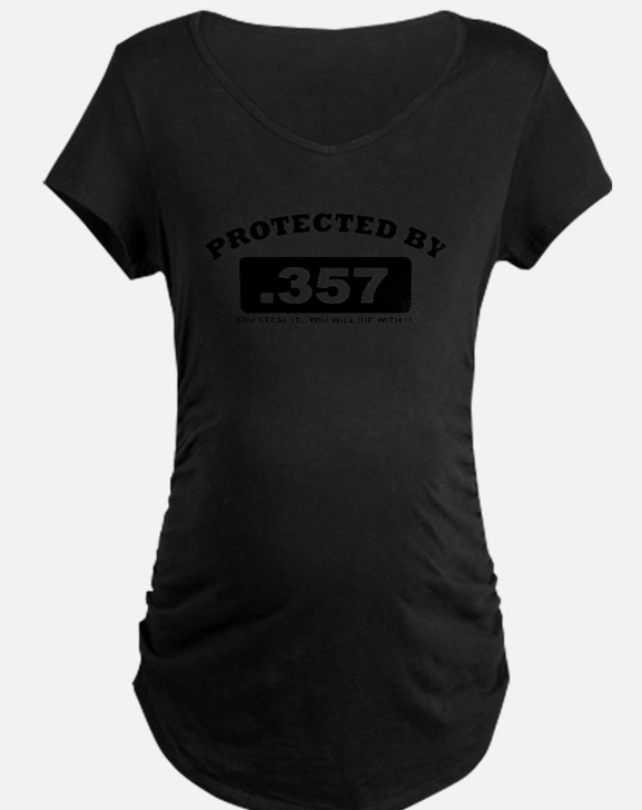 property of protected by 357 b Maternity T-Shirt
