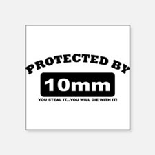 property of protected by 10mm b Sticker