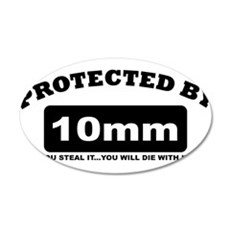 property of protected by 10mm b Wall Decal