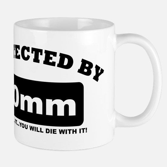 property of protected by 10mm b Mug