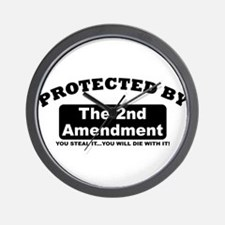 property of protected by 2nd amendment b Wall Cloc