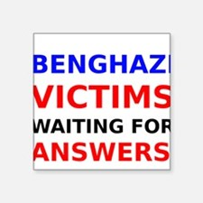 Benghazi Victims waiting for Answers Square Sticke
