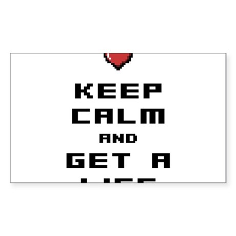 Keep calm and get a life with pixel heart Sticker