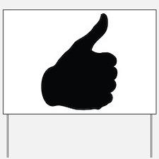 Thumbs Up Yard Sign