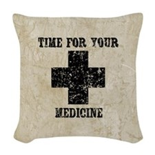 Time For Your Medicine Woven Throw Pillow