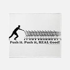 Push It Push It Real Good Shopping Cart Throw Blan