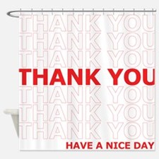 Thank You Have a Nice Day Plastic Bag Text Shower