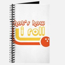 Thats How I Roll Bowling Ball Journal