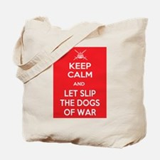 Keep Calm and Let Slip Dogs Tote Bag