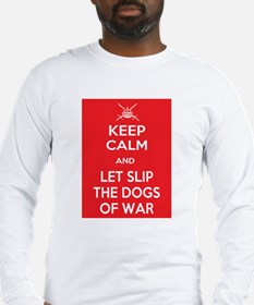 Keep Calm and Let Slip Dogs Long Sleeve T-Shirt