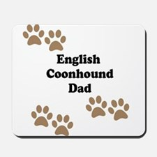 English Coonhound Dad Mousepad