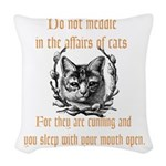 Affairs of Cats Woven Throw Pillow