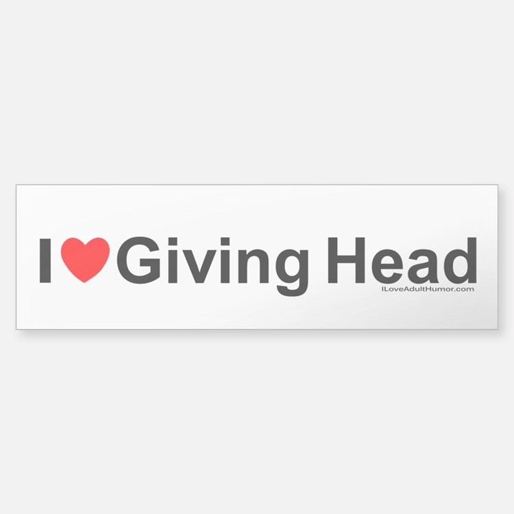 Giving Head Bumper Bumper Sticker