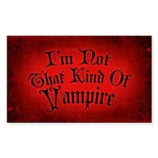 im-not-that-kind-of-vampire_12x18.jpg Decal