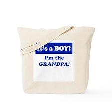 It's A Boy! I'm The Grandpa Tote Bag