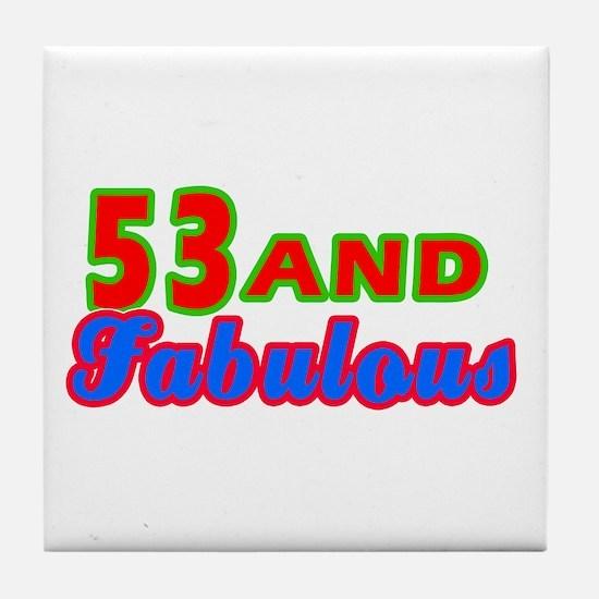 53 and fabulous Tile Coaster