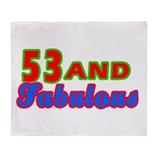 53 and fabulous Throw Blanket
