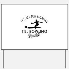 Unique Bowling designs Yard Sign