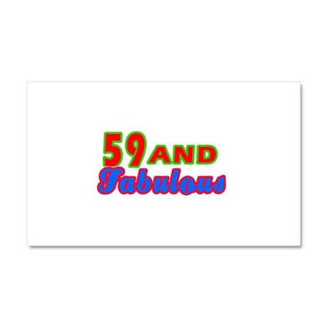 59 and fabulous Car Magnet 20 x 12